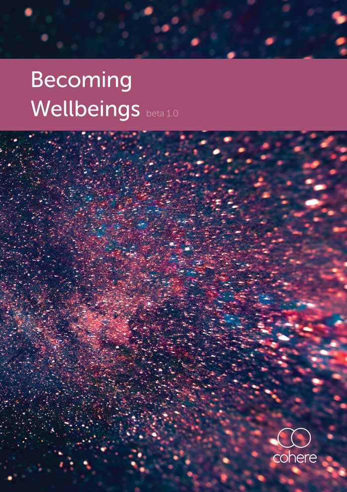 Becoming Wellbeings